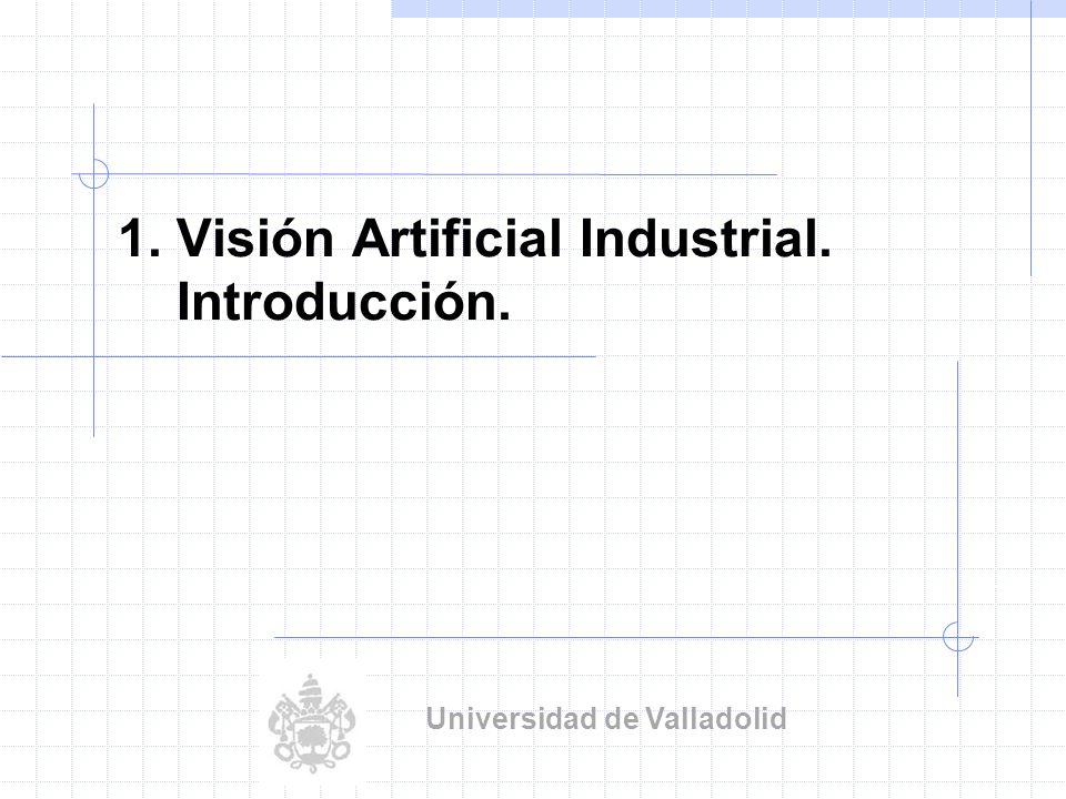 1. Visión Artificial Industrial. Introducción.