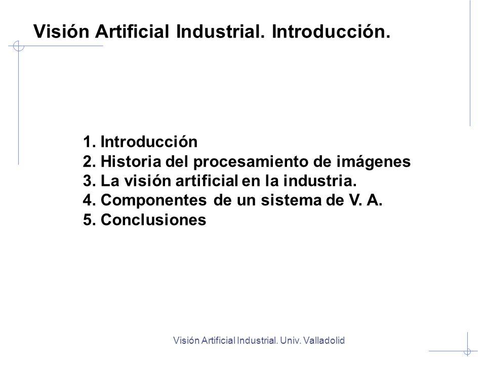 Visión Artificial Industrial. Introducción.
