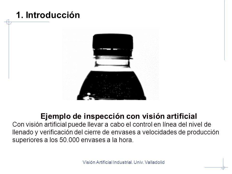 1. Introducción Ejemplo de inspección con visión artificial
