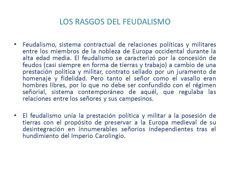 LOS RASGOS DEL FEUDALISMO