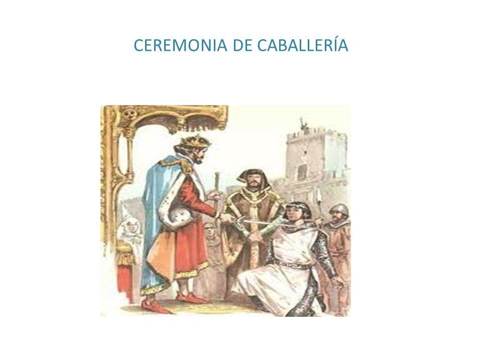 CEREMONIA DE CABALLERÍA