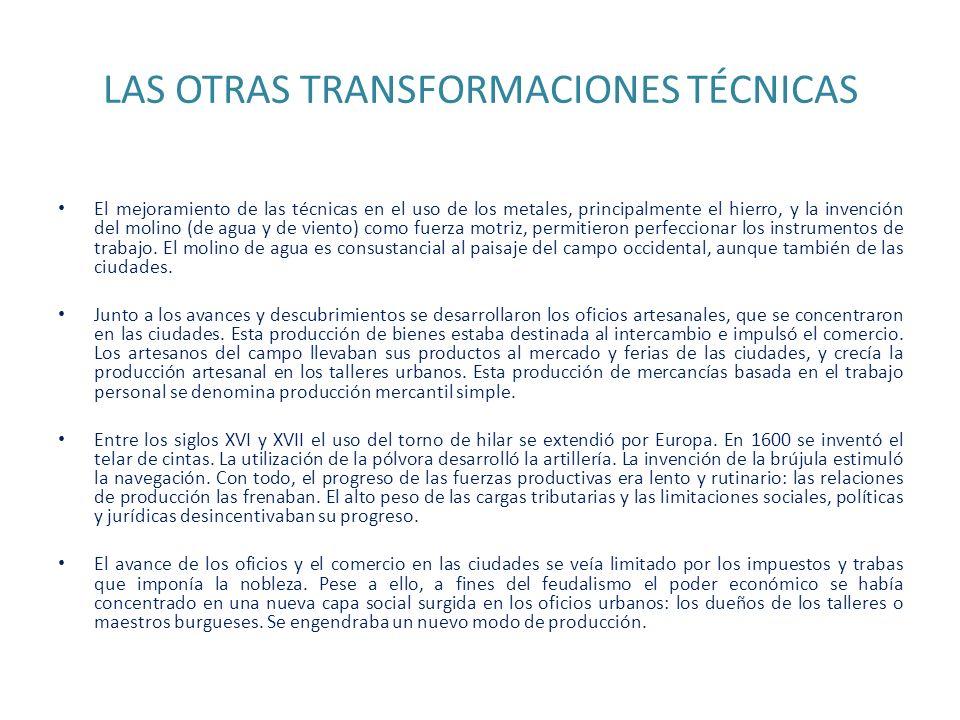 LAS OTRAS TRANSFORMACIONES TÉCNICAS