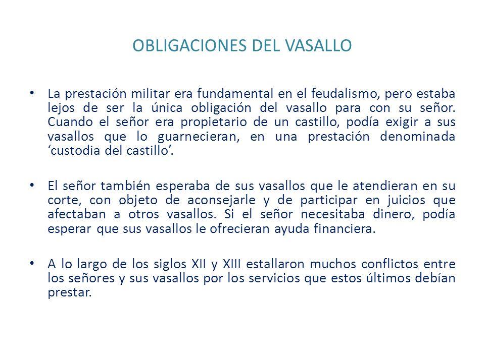 OBLIGACIONES DEL VASALLO