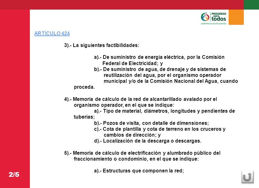 2/5 ARTÍCULO 424 3).- La siguientes factibilidades: