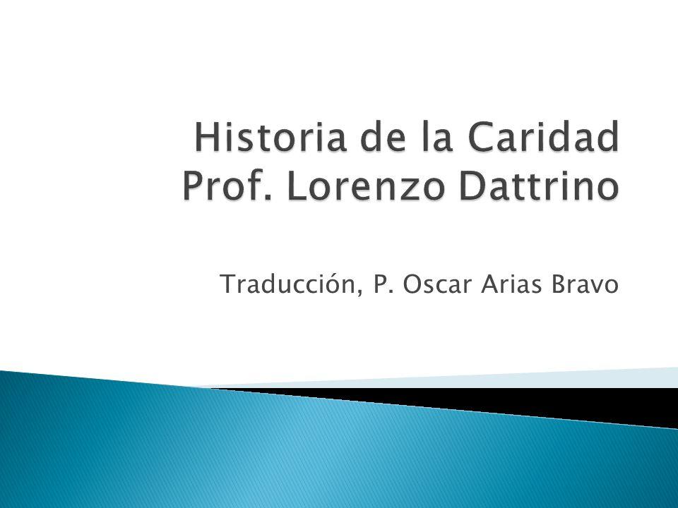 Historia de la Caridad Prof. Lorenzo Dattrino