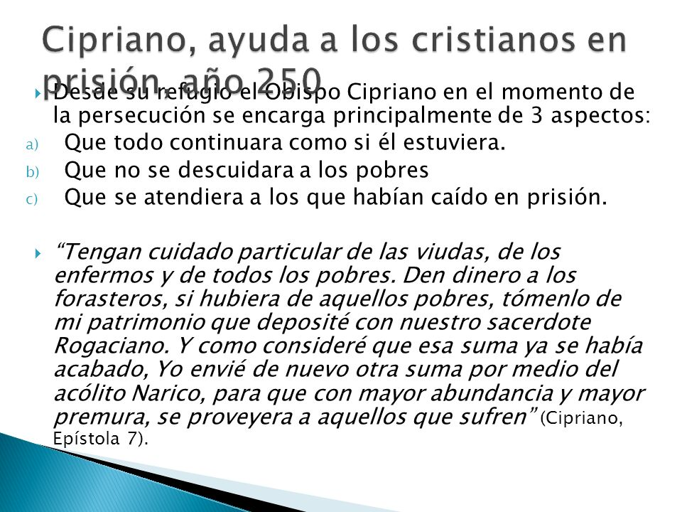 Cipriano, ayuda a los cristianos en prisión, año 250