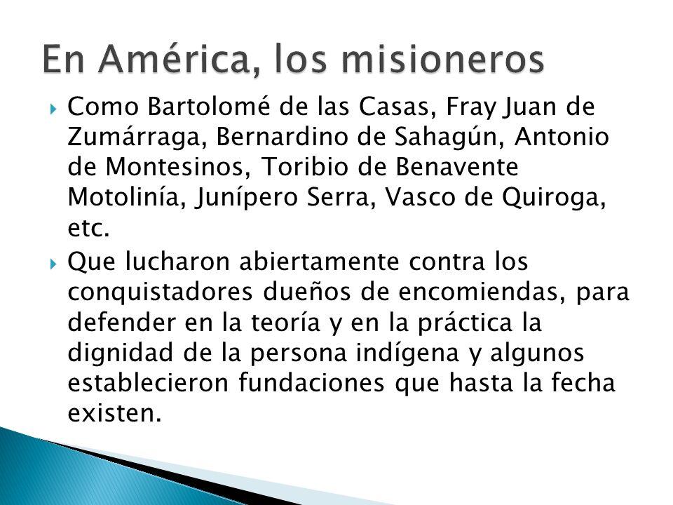En América, los misioneros