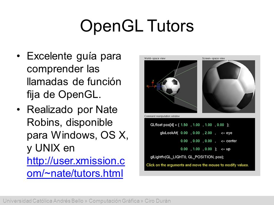 OpenGL Tutors Excelente guía para comprender las llamadas de función fija de OpenGL.
