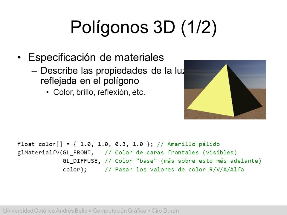 Polígonos 3D (1/2) Especificación de materiales