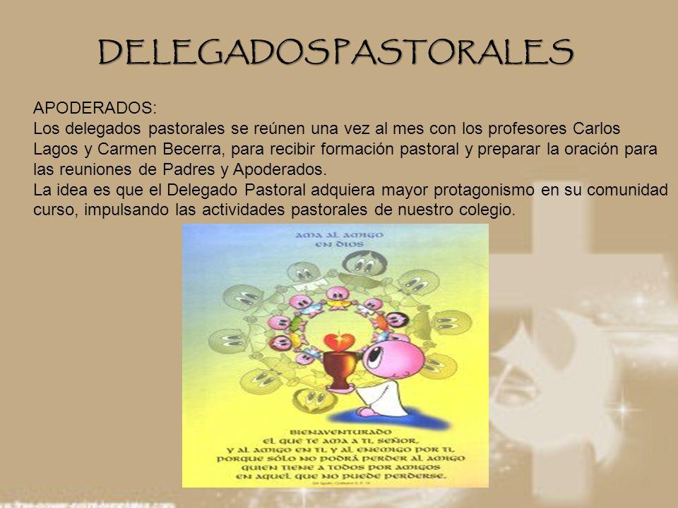DELEGADOS PASTORALES APODERADOS: