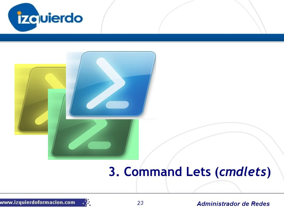 3. Command Lets (cmdlets)