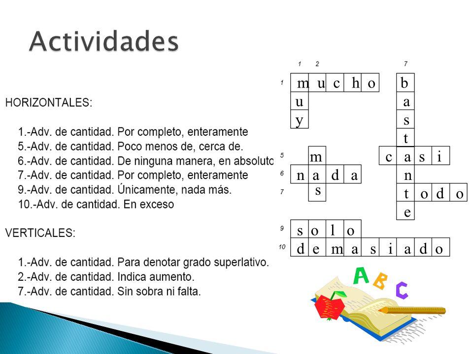 Actividades m u c h o b u a y s t m c a s i n a d a n s t o d o e