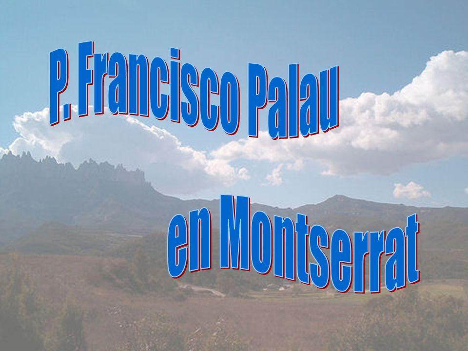 P. Francisco Palau en Montserrat