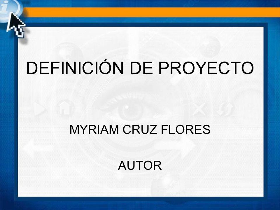 DEFINICIÓN DE PROYECTO