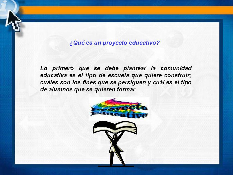 ¿Qué es un proyecto educativo