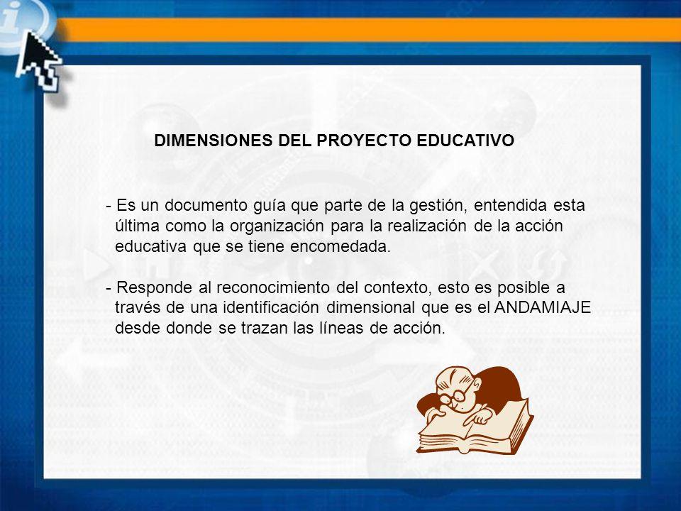 DIMENSIONES DEL PROYECTO EDUCATIVO
