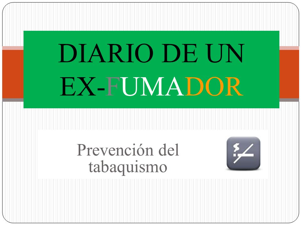 DIARIO DE UN EX-FUMADOR