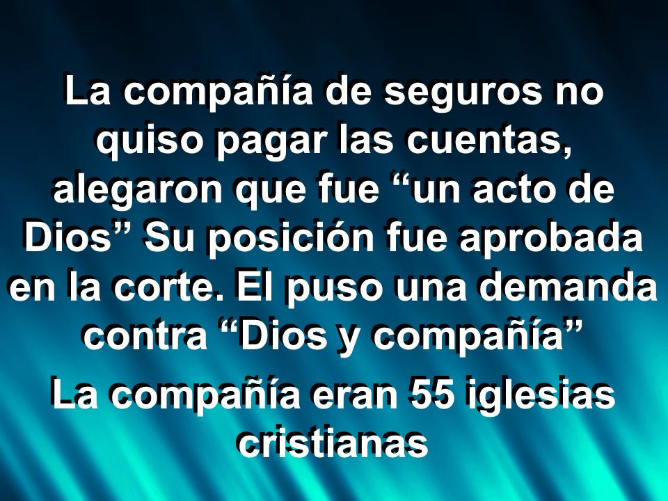 La compañía eran 55 iglesias cristianas