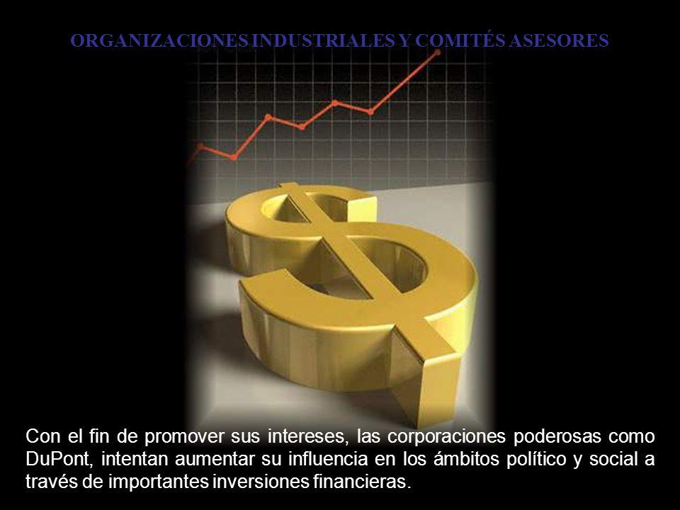 ORGANIZACIONES INDUSTRIALES Y COMITÉS ASESORES