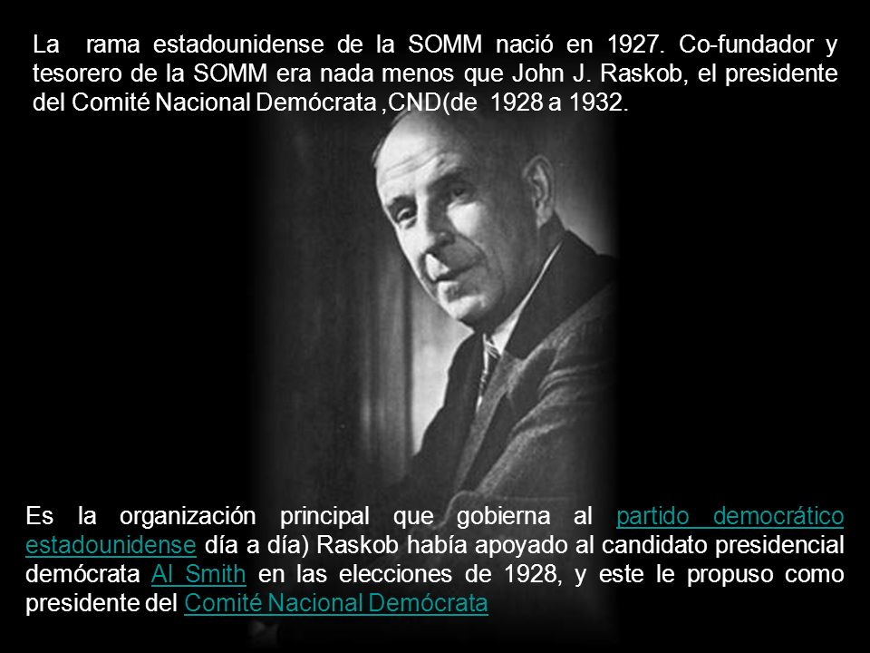 La rama estadounidense de la SOMM nació en 1927