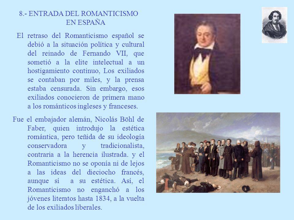 8.- ENTRADA DEL ROMANTICISMO EN ESPAÑA