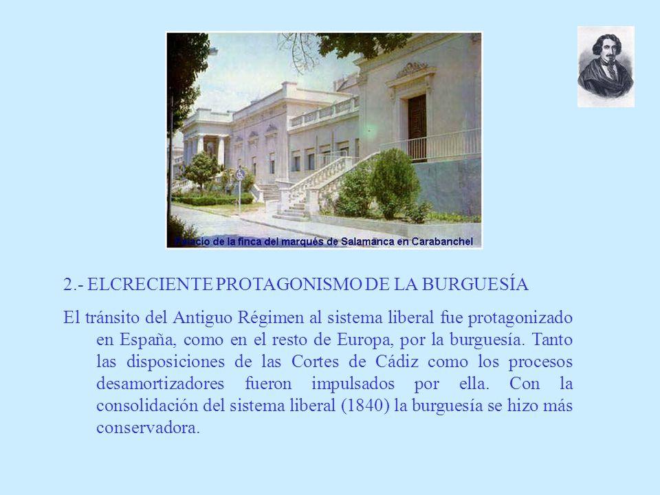 2.- ELCRECIENTE PROTAGONISMO DE LA BURGUESÍA