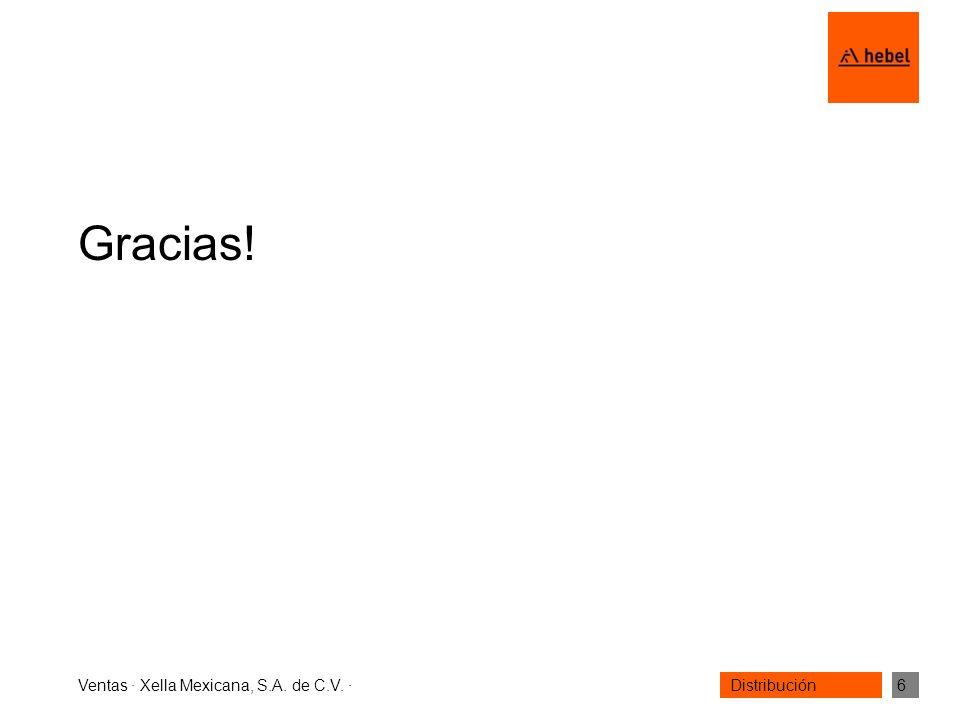 Gracias! Ventas · Xella Mexicana, S.A. de C.V. ·