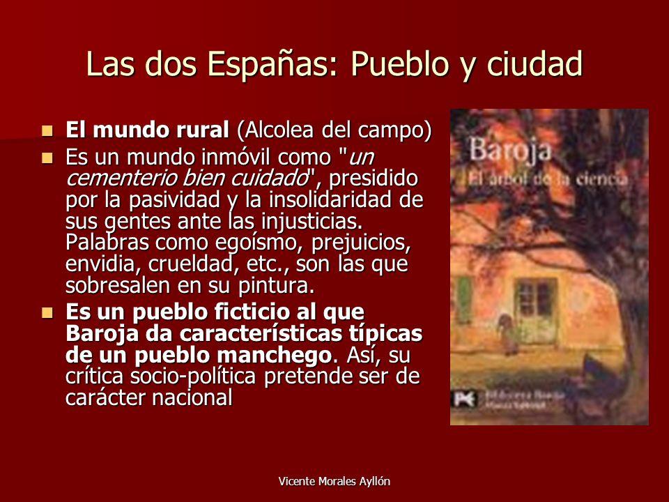 Las dos Españas: Pueblo y ciudad