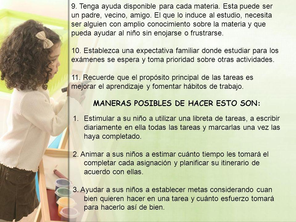 MANERAS POSIBLES DE HACER ESTO SON: