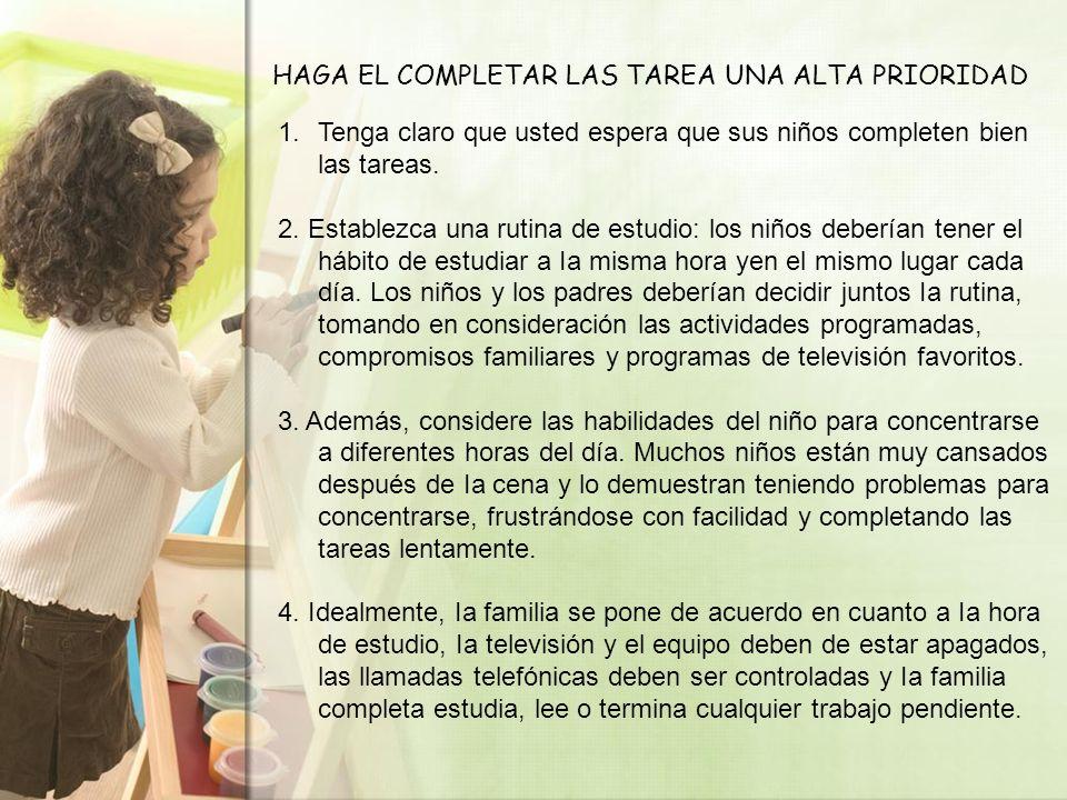 HAGA EL COMPLETAR LAS TAREA UNA ALTA PRIORIDAD