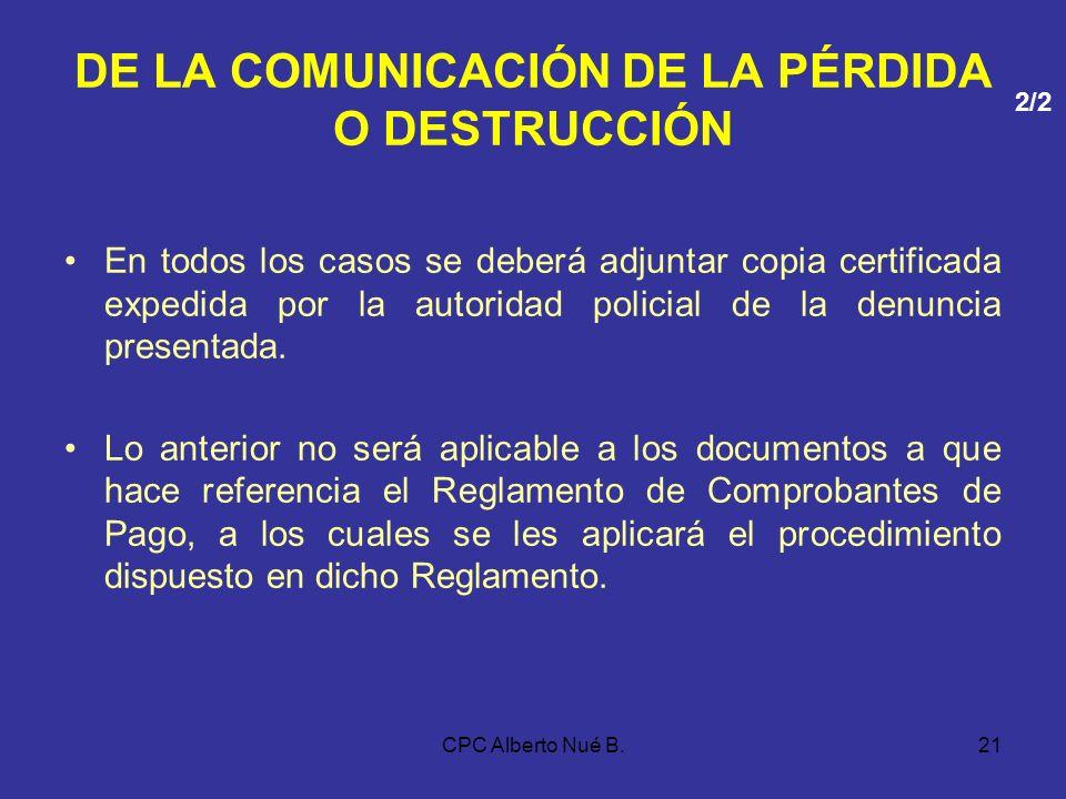 DE LA COMUNICACIÓN DE LA PÉRDIDA O DESTRUCCIÓN