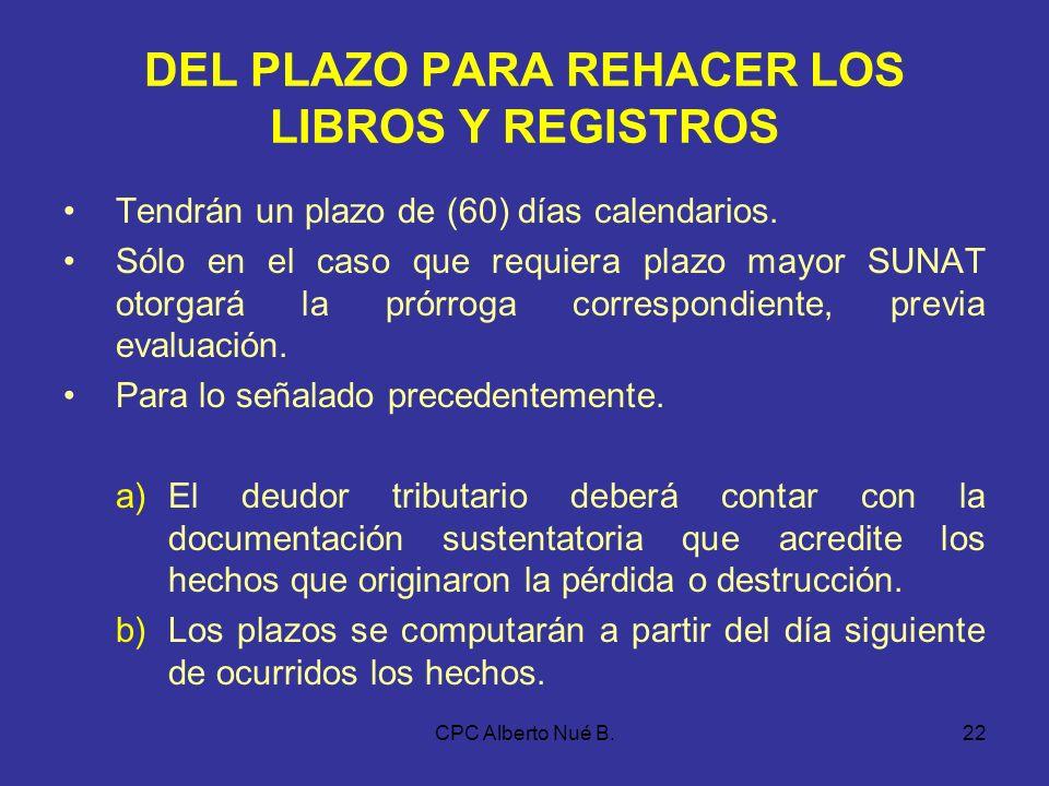 DEL PLAZO PARA REHACER LOS LIBROS Y REGISTROS