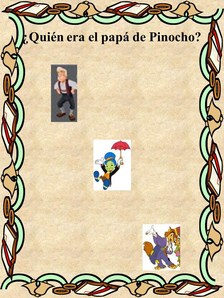 ¿Quién era el papá de Pinocho