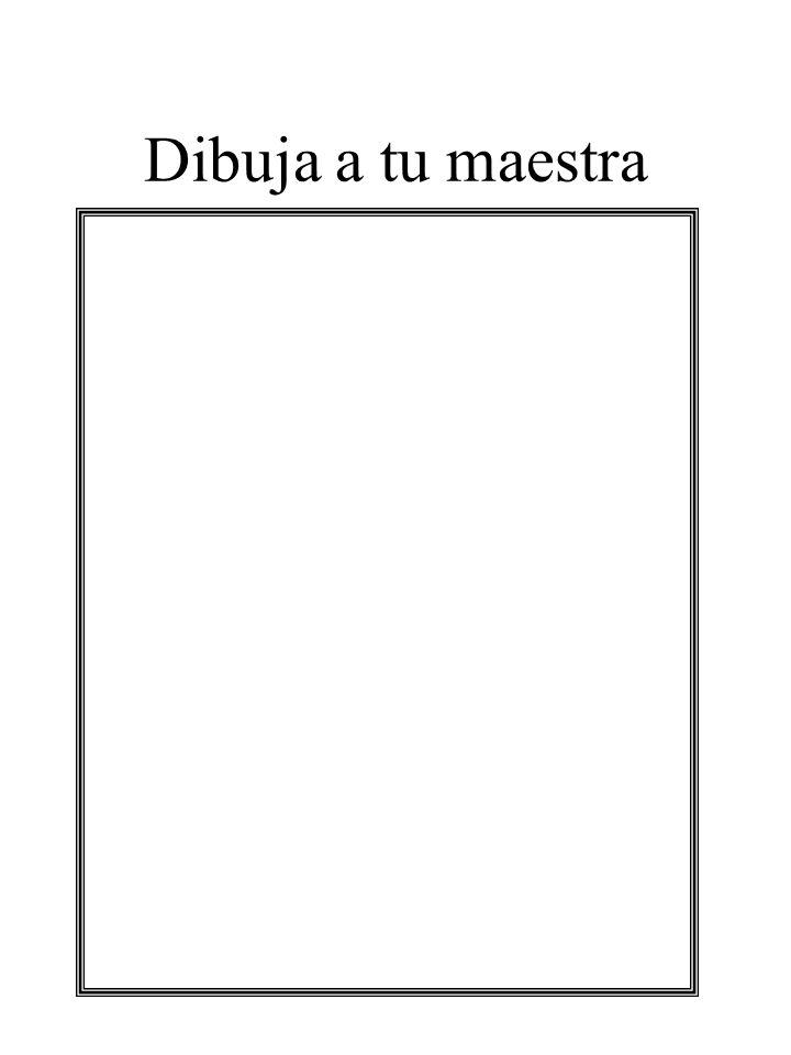 Dibuja a tu maestra