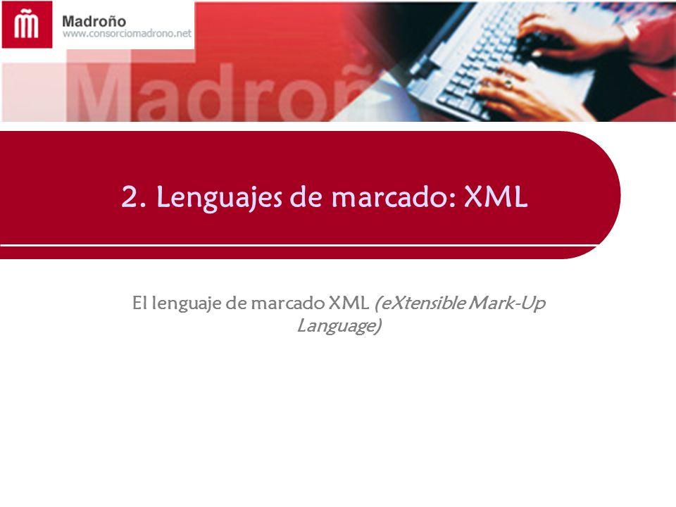 2. Lenguajes de marcado: XML