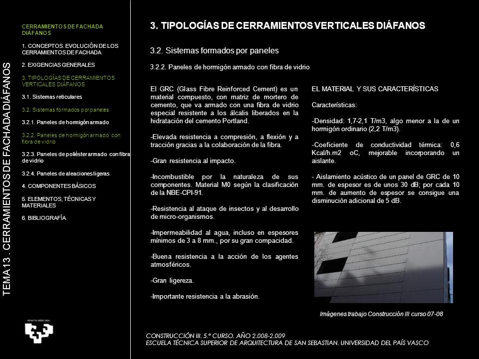 3. TIPOLOGÍAS DE CERRAMIENTOS VERTICALES DIÁFANOS