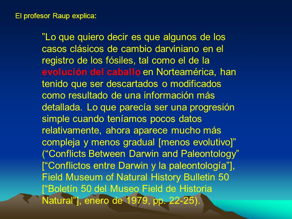 El profesor Raup explica: