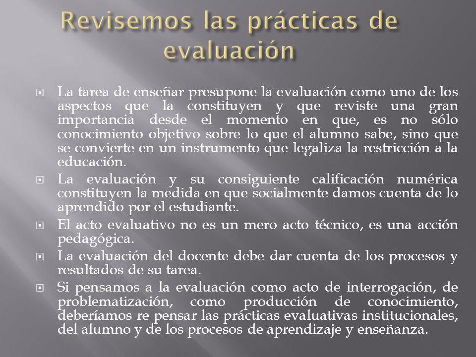 Revisemos las prácticas de evaluación