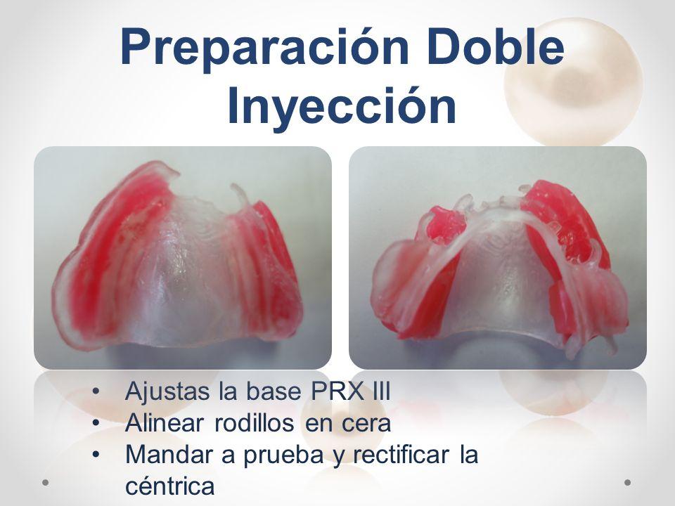 Preparación Doble Inyección