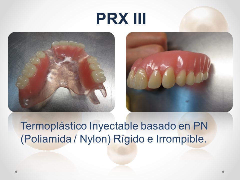 PRX III Termoplástico Inyectable basado en PN (Poliamida / Nylon) Rígido e Irrompible.
