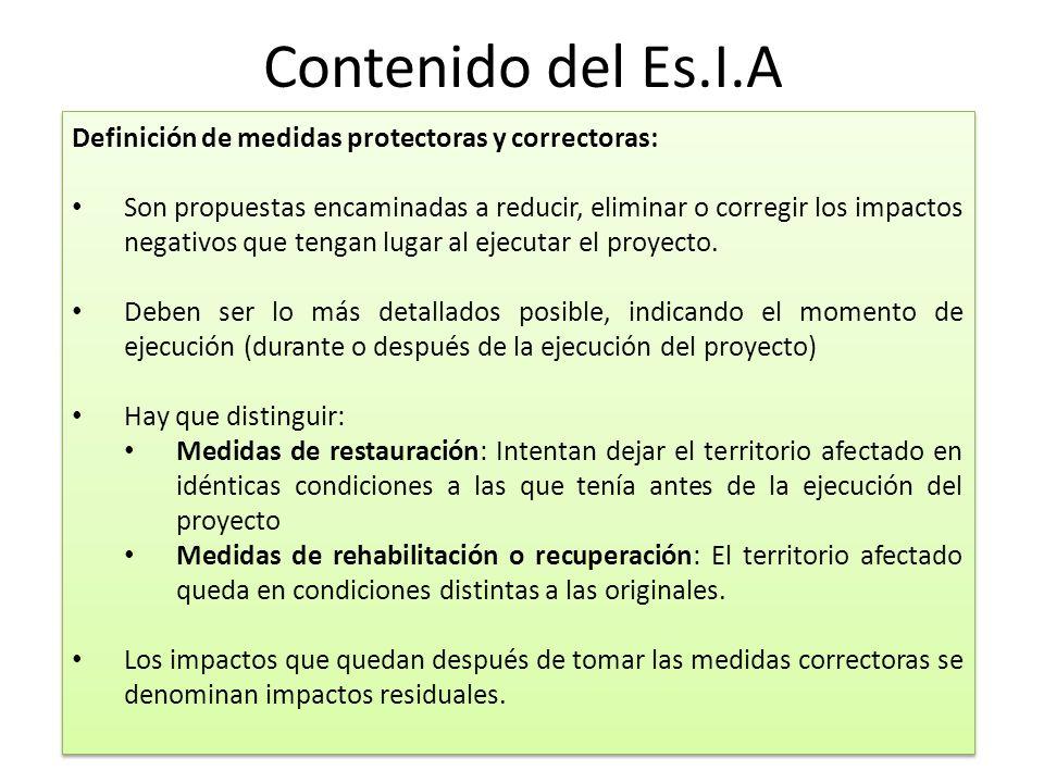 Contenido del Es.I.A Definición de medidas protectoras y correctoras: