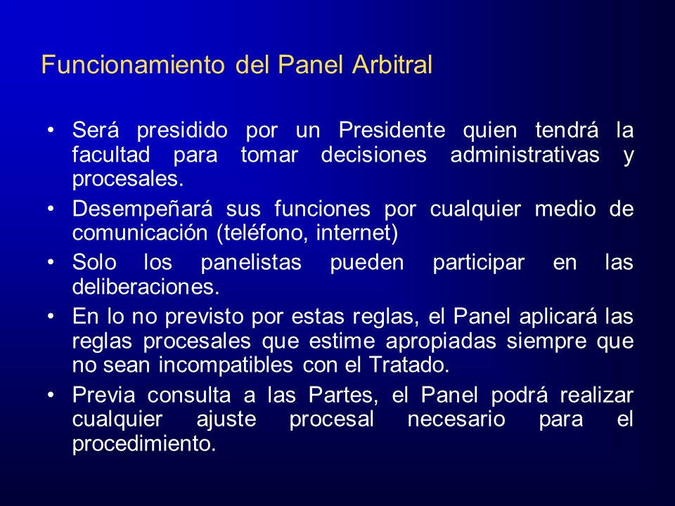 Funcionamiento del Panel Arbitral