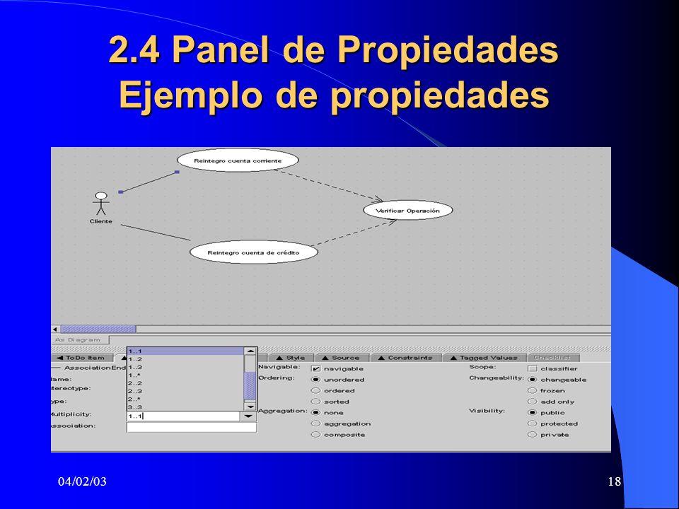 2.4 Panel de Propiedades Ejemplo de propiedades