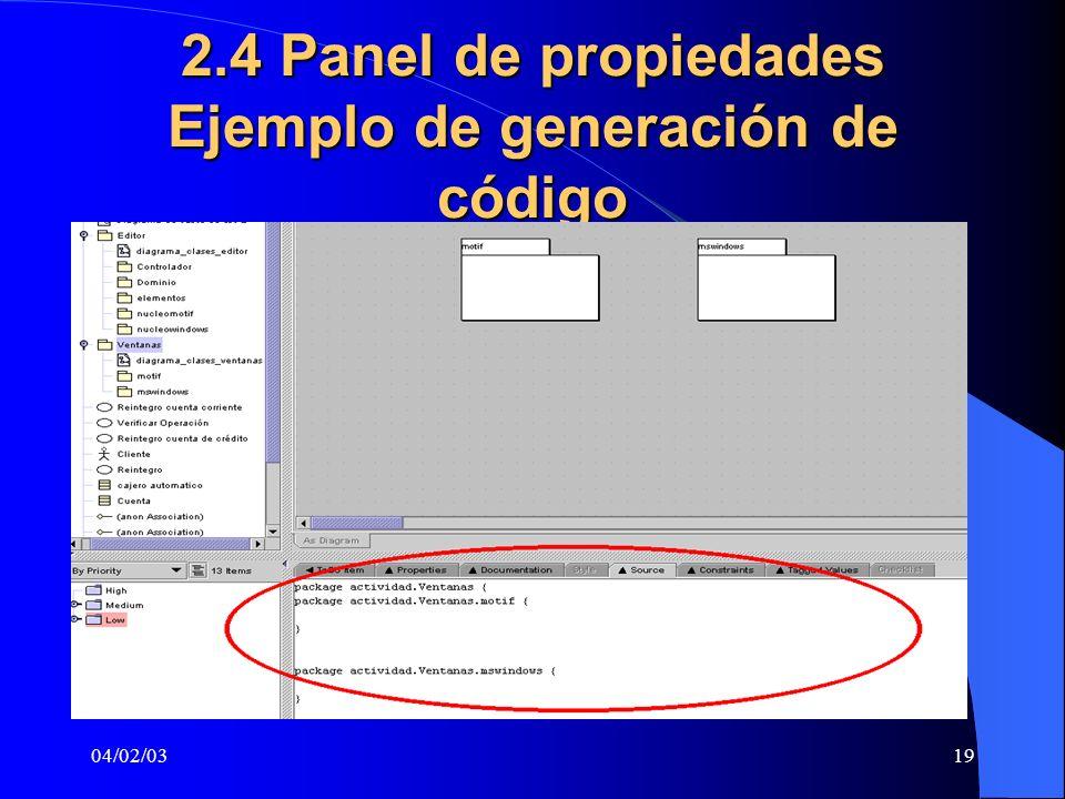 2.4 Panel de propiedades Ejemplo de generación de código