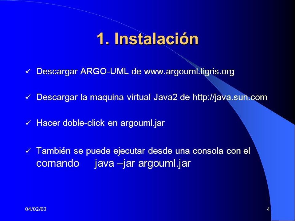 1. Instalación Descargar ARGO-UML de www.argouml.tigris.org