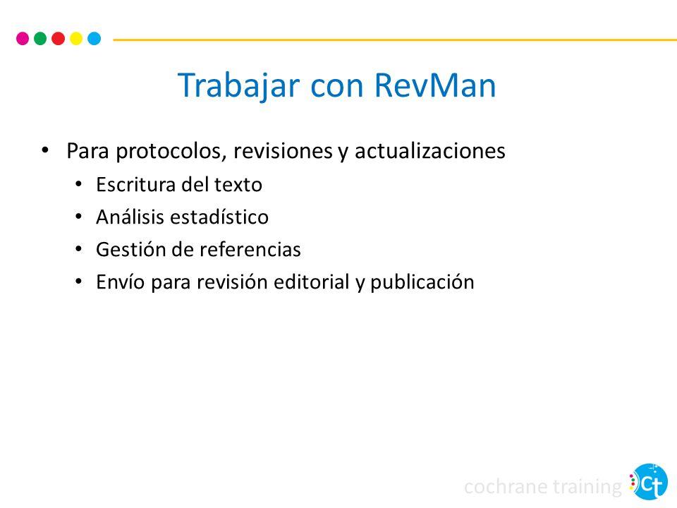 Trabajar con RevMan Para protocolos, revisiones y actualizaciones