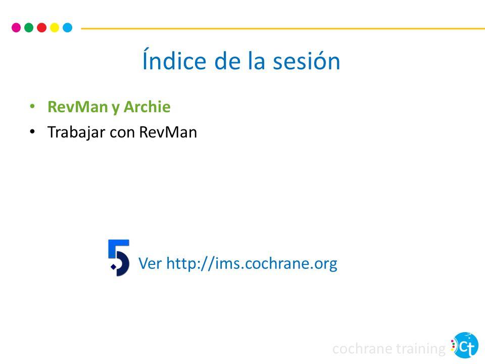 Índice de la sesión RevMan y Archie Trabajar con RevMan