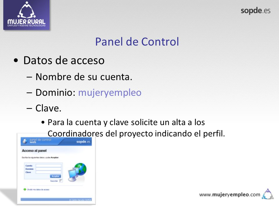 Panel de Control Datos de acceso Nombre de su cuenta.