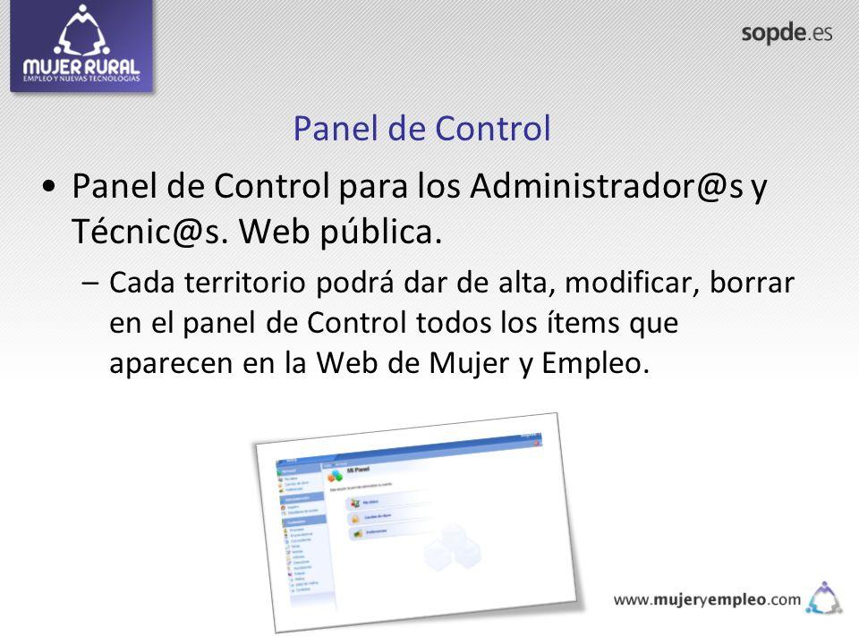 Panel de Control para los Administrador@s y Técnic@s. Web pública.