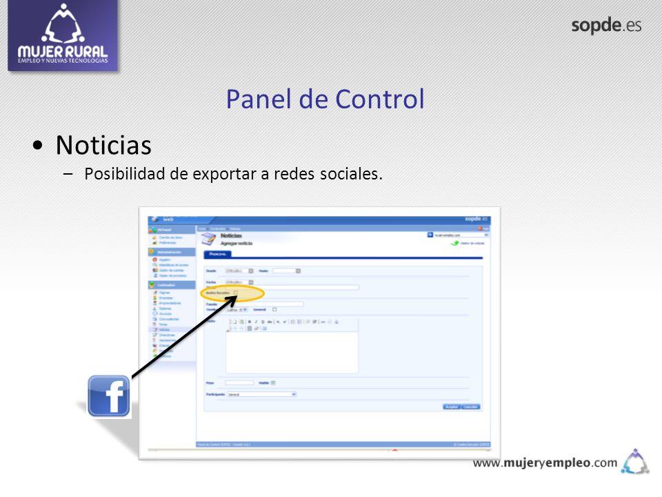 Panel de Control Noticias Posibilidad de exportar a redes sociales.